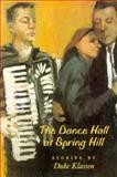 The Dance Hall at Spring Hill, Duke Klassen, 0898231698