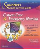 Critical Care and Emergency Nursing, Schumacher, Lori and Chernecky, Cynthia C., 141606169X