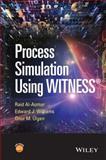 Process Simulation Using Witness 9780470371695