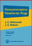 Noncommutative Noetherian Rings, McConnell, J. C. and Robson, J. C., 0821821695