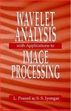 Wavelet Analysis with Applications to Image Processing, Prasad, L. and Iyengar, S. S., 0849331692