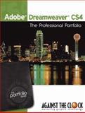 Adobe Dreamweaver CS4 : The Professional Portfolio, Kendra, Erika and Against The Clock, 098152169X