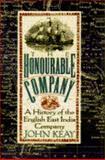 The Honourable Company, Keay, John, 0025611690