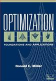 Optimization : Foundations and Applications, Miller, Ronald E., 0471351695