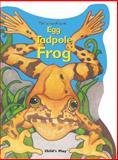 Egg, Tadpole, Frog, Arthur John L'Hommedieu, 0859531694