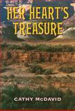 Her Heart's Treasure, Cathy McDavid, 1477811699