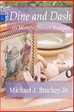 Dine and Dash, Michael Stuckey, 148115169X