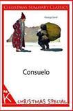 Consuelo [Christmas Summary Classics], George Sand, 1494331691