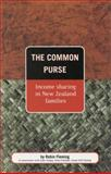 The Common Purse : Income Sharing in New Zealand Families, Fleming, Robin, 1869401697