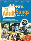 Joel Whitburn Presents Billboard Top Adult Songs 1961-2006, , 0898201691