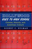 Hollywood Goes to High School 2nd Edition