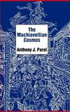 The Machiavellian Cosmos 9780300051698