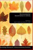 Environmental Governance in China, Neil Carter: Ar, Arthur P.J. Mol, 0415371694