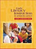 Early Literacy Instruction in Kindergarten, Rog, Lori Jamison, 0872071693