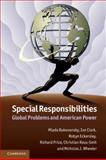 Special Responsibilities : Global Problems and American Power, Bukovansky, Mlada and Clark, Ian, 1107691699