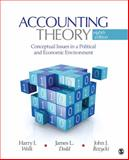 Accounting Theory : Conceptual Issues in a Political and Economic Environment, Wolk, Harry I. and Dodd, James L., 1412991692