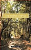 The Simple Things, Brenda Roberts, 1467061697
