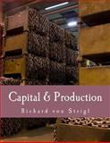 Capital and Production, Richard von Strigl, 1479321699