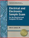 Electrical and Electronics Sample Exam for the Electrical and Computer PE Exam, Camara, PE, John A, 1591261694