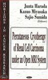 Percutaneous Cryotherapy of Renal Cell Carcinoma under an Open Mri System, Harada, Junta and Sumida, Sajio, 1594541698