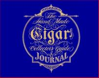 The Handmade Cigar Collector's Guide and Journal, Tom Connor and Jim Downey, 0006491693