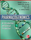 Pharmacogenomics an Introduction and Clinical Perspective, Bertino, Joseph S. and Kashuba, Angela, 0071741690