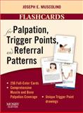Flashcards for Palpation, Trigger Points, and Referral Patterns, Muscolino, Joseph E., 0323051693