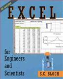 Excel for Engineers and Scientists, Bloch, Sylvan C., 0471321699