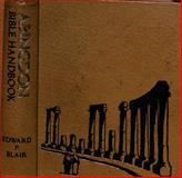 Abingdon Bible Handbook, Edward P. Blair, 0687001692