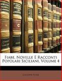 Fiabe, Novelle E Racconti Popolari Siciliani, Giuseppe Pitrè, 1141861690