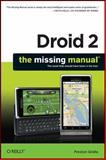 Droid 2: the Missing Manual, Gralla, Preston, 144930169X