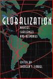 Globalization : Policies, Challenges and Responses, Ismael, Shereen T., 155059169X