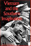 Vietnam and the Southern Imagination, Jr.  Owen W. Gilman, 1604731699