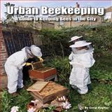 Urban Beekeeping, Craig Hughes, 1904871690