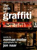The Faith of Graffiti, Norman Mailer and Jon Naar, 0061961701