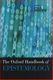 The Oxford Handbook of Epistemology, , 0195301706