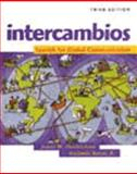 Intercambios : Spanish for Global Communication, Hendrickson, James M., 0838451705