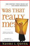 Was That Really Me?, Naomi L. Quenk, 0891061703