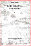 Luis Cernuda : A Study of the Poetry, Harris, Derek, 0900411708