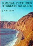 Coastal Features of England and Wales, Alfred J. Steers, 090089170X