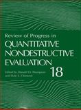 Review of Progress in Quantitative Nondestructive Evaluation, , 1461371708