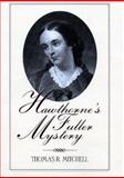 Hawthorne's Fuller Mystery, Mitchell, Thomas R., 1558491708