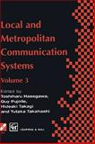 Local and Metropolitan Communication Systems, , 0412711702
