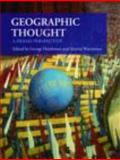 Geographic Thought : A Praxis Perspective, Henderson, George, 0415471702