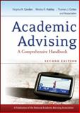 Academic Advising : A Comprehensive Handbook, Gordon, Virginia N., 0470371706