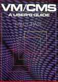 VM/CMS : A User's Guide, Chase, Paul, 0471501700