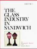 The Glass Industry in Sandwich, Raymond E. Barlow and Joan E. Kaiser, 0887401708
