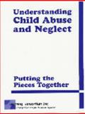 Understanding Child Abuse and Neglect 9780974691701