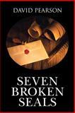 Seven Broken Seals, David Pearson, 1481781707