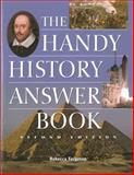 Handy History Answer Book, Rebecca Nelson Ferguson, 1578591708